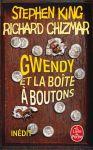 Gwendy et le boîte à boutons Stephen King Richard Chizmar