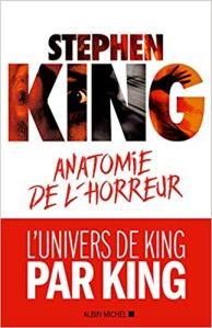 Anatomie de l'horreur - Stephen King