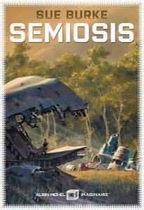 Semiosis - Sue Burke